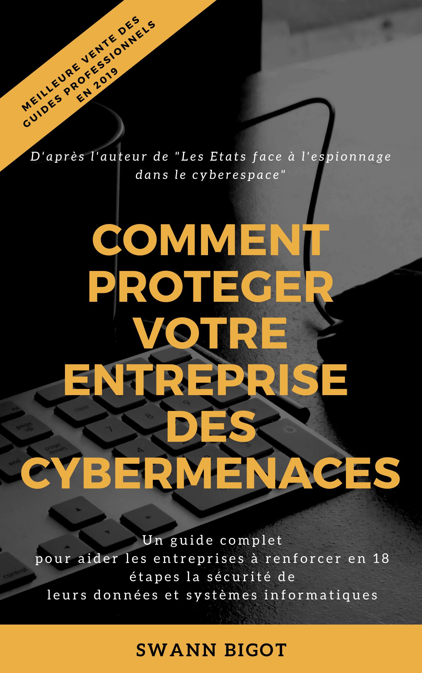 Comment proteger votre entreprise des cybermenaces