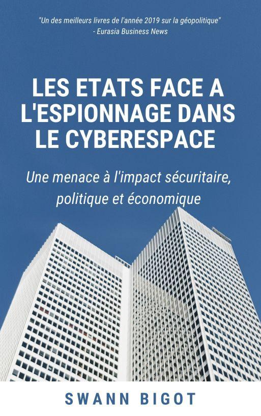LES ETATS FACE A L'ESPIONNAGE DANS LE CYBERESPACE
